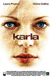 Karla(2006) Poster - Movie Forum, Cast, Reviews