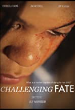 Challenging Fate
