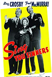 Sing, You Sinners Poster