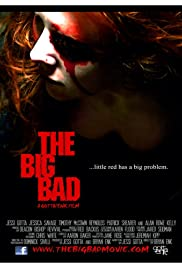 The Big Bad (2011) Poster - Movie Forum, Cast, Reviews