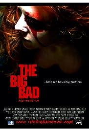 The Big Bad(2011) Poster - Movie Forum, Cast, Reviews