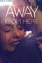 Image of Away from Here