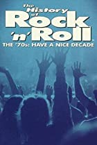 Image of The History of Rock 'n' Roll: The '70s: Have a Nice Decade