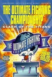 UFC VI: Clash of the Titans Poster