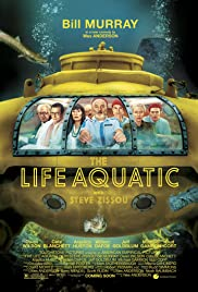 The Life Aquatic with Steve Zissou (2004) Poster - Movie Forum, Cast, Reviews