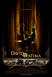 David & Fatima (2008) Poster - Movie Forum, Cast, Reviews