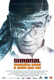 Simonal - Ninguém Sabe o Duro que Dei(2009) Poster - Movie Forum, Cast, Reviews