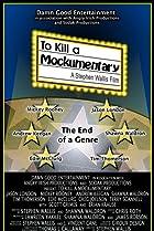 Image of To Kill a Mockumentary
