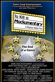 To Kill a Mockumentary (2004) Poster - Movie Forum, Cast, Reviews
