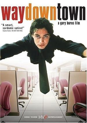 watch Waydowntown full movie 720
