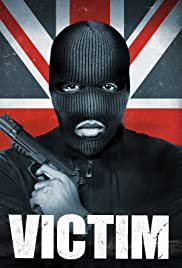 Victim (2011) Poster - Movie Forum, Cast, Reviews