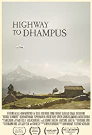 Highway to Dhampus (2014) Poster - Movie Forum, Cast, Reviews