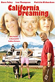 California Dreaming (2007) Poster - Movie Forum, Cast, Reviews