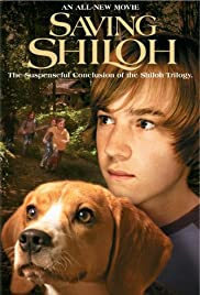 Saving Shiloh (2006) Poster - Movie Forum, Cast, Reviews