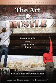 The Art of Hustle: Street Art Documentary Poster