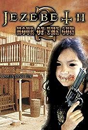 Jezebeth 2 Hour of the Gun Poster
