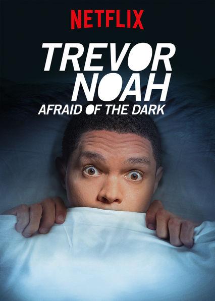 image Trevor Noah: Afraid of the Dark (2017) (TV) Watch Full Movie Free Online
