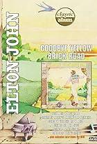 Image of Classic Albums: Elton John - Goodbye Yellow Brick Road