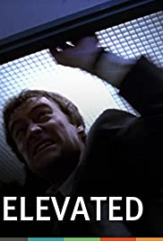 Elevated(1996) Poster - Movie Forum, Cast, Reviews