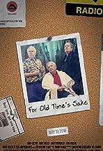 For Old Time's Sake