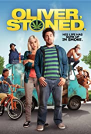 Oliver, Stoned. (2014) Poster - Movie Forum, Cast, Reviews