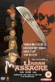 Urban Massacre(2002) Poster - Movie Forum, Cast, Reviews