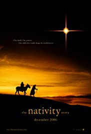 The Nativity Story (2006) Poster - Movie Forum, Cast, Reviews
