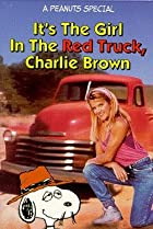 Image of It's the Girl in the Red Truck, Charlie Brown