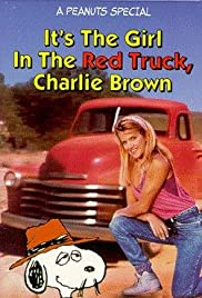 It's the Girl in the Red Truck, Charlie Brown Poster