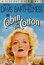 The Cabin in the Cotton Poster