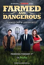 Farmed and Dangerous Poster - TV Show Forum, Cast, Reviews