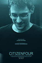 Citizenfour (2014) Poster - Movie Forum, Cast, Reviews