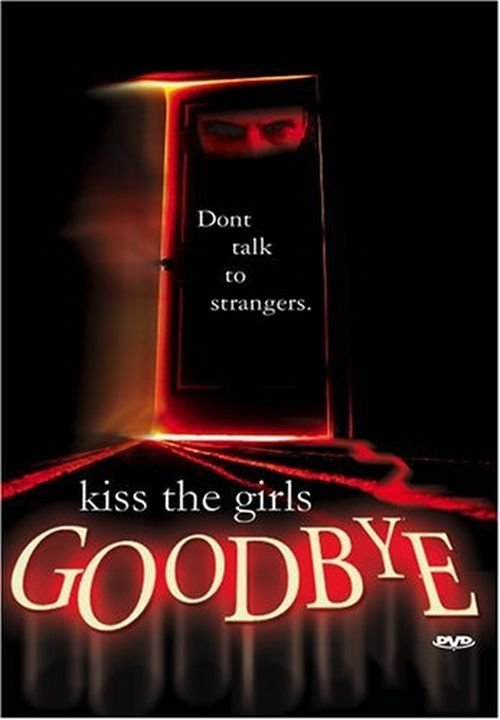 image Kiss the Girls Goodbye Watch Full Movie Free Online