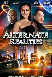 Alternate Realities (2015) Poster - Movie Forum, Cast, Reviews
