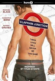 Clapham Junction(2007) Poster - Movie Forum, Cast, Reviews