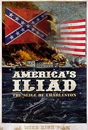 America's Iliad: The Siege of Charleston Poster