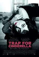 Trap for Cinderella(2013)