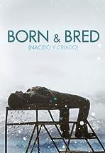 Nacido y criado