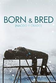 Nacido y criado Poster