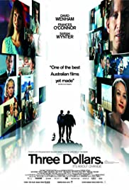 Three Dollars (2005) Poster - Movie Forum, Cast, Reviews