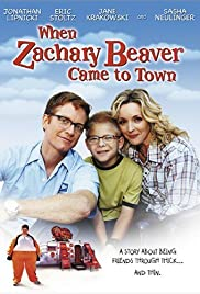 When Zachary Beaver Came to Town (2003) Poster - Movie Forum, Cast, Reviews
