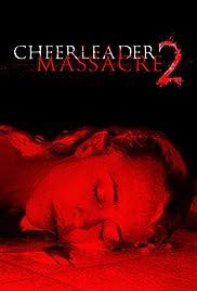 Cheerleader Massacre 2(2011) Poster - Movie Forum, Cast, Reviews