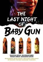 The Last Night of Baby Gun