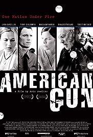 American Gun(2005) Poster - Movie Forum, Cast, Reviews