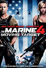 The Marine 4: Moving Target (2015) Poster - Movie Forum, Cast, Reviews