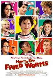 How to Eat Fried Worms (2006) Poster - Movie Forum, Cast, Reviews