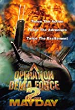 Operation Delta Force 2: Mayday