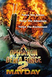 Operation Delta Force 2: Mayday Poster