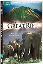 Image of The Great Rift: Africa's Greatest Story
