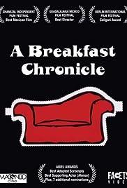 Crónica de un desayuno Poster